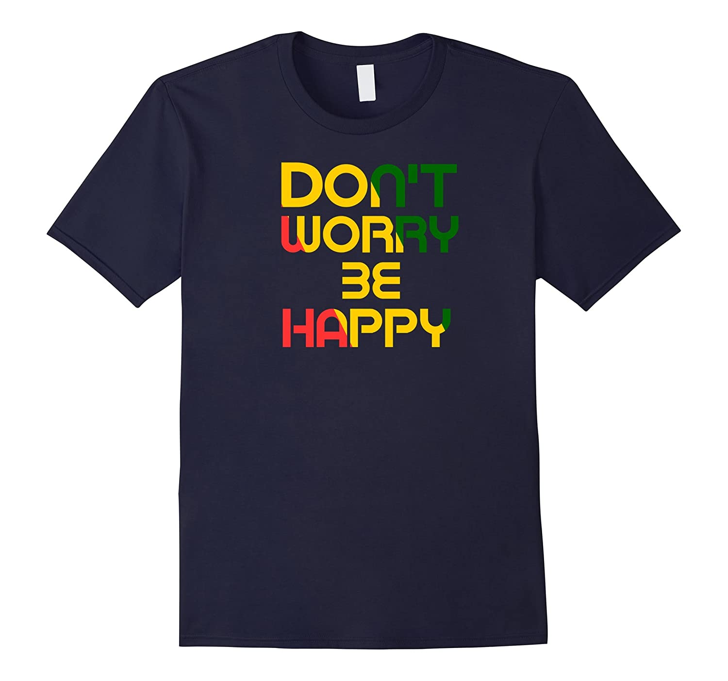Don't Worry Be Happy T Shirt-Art