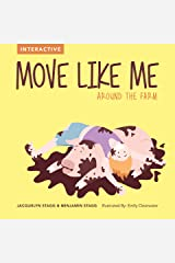 Move Like Me - Around The Farm Kindle Edition
