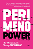 Perimenopower: The Ultimate Guide Through the Change