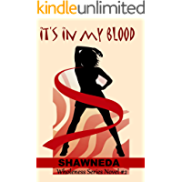 It's in My Blood (Wholeness Book 2) (English