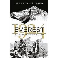 Everest 1924. El Enigma De Irvine y Mallory