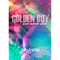 GOLDEN BOY - love never dies
