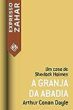 A granja da abadia: Um caso de Sherlock Holmes