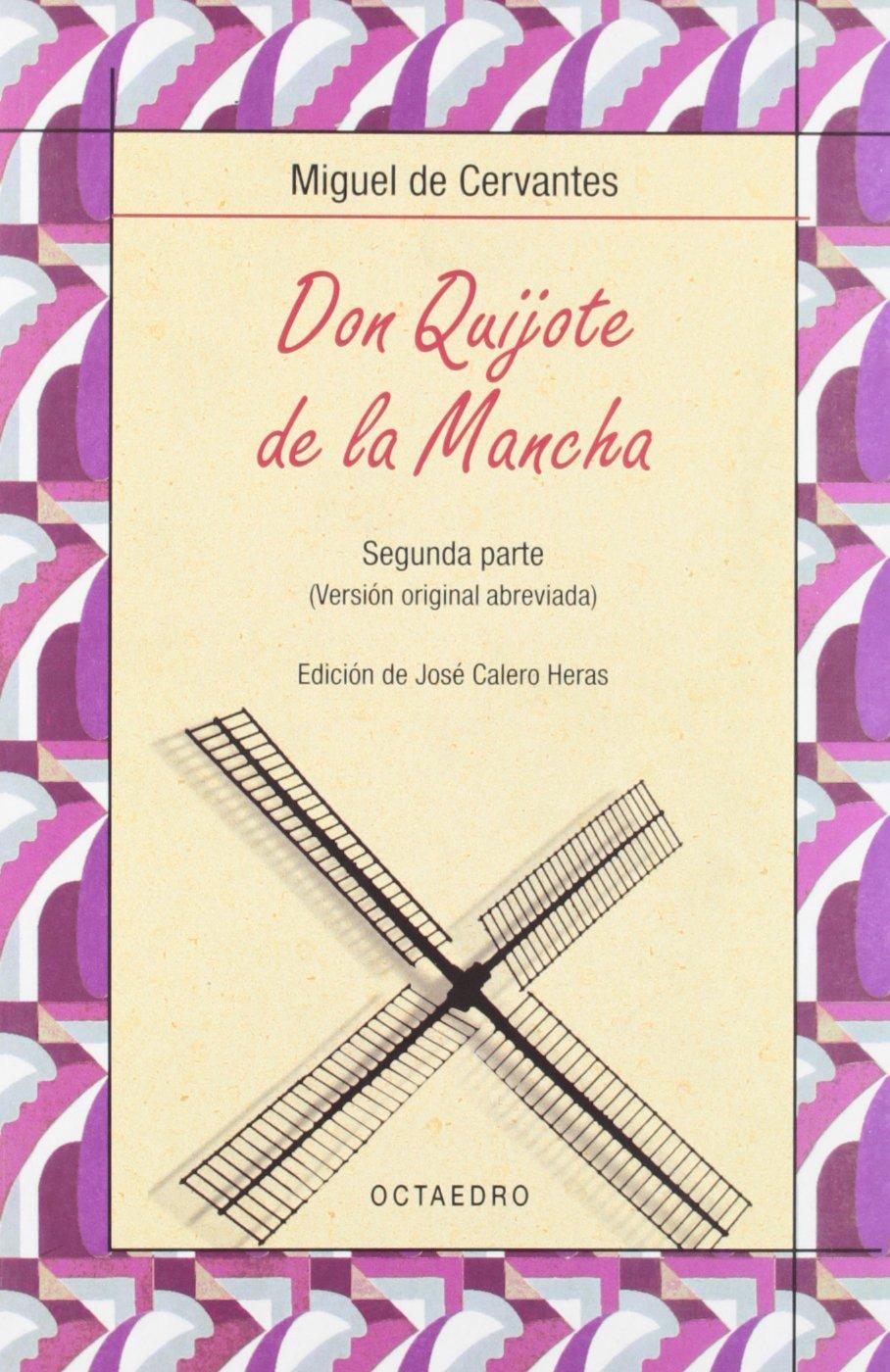 Don Quijote de la Mancha. Segunda parte (Biblioteca Básica, Band 16)