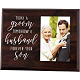 Elegant Signs Mother of The Groom Gift - Today a Groom, Tomorrow a Husband, Forever Your Son Picture Frame