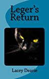 Leger's Return (The Leger Cat Sleuth Mysteries Book 19)