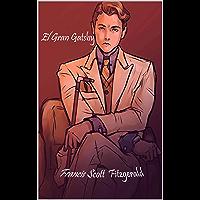 El Gran Gatsby (Spanish Edition) (Anotado)