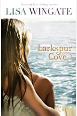 Larkspur Cove (The Shores of Moses Lake Book #1) Kindle Edition