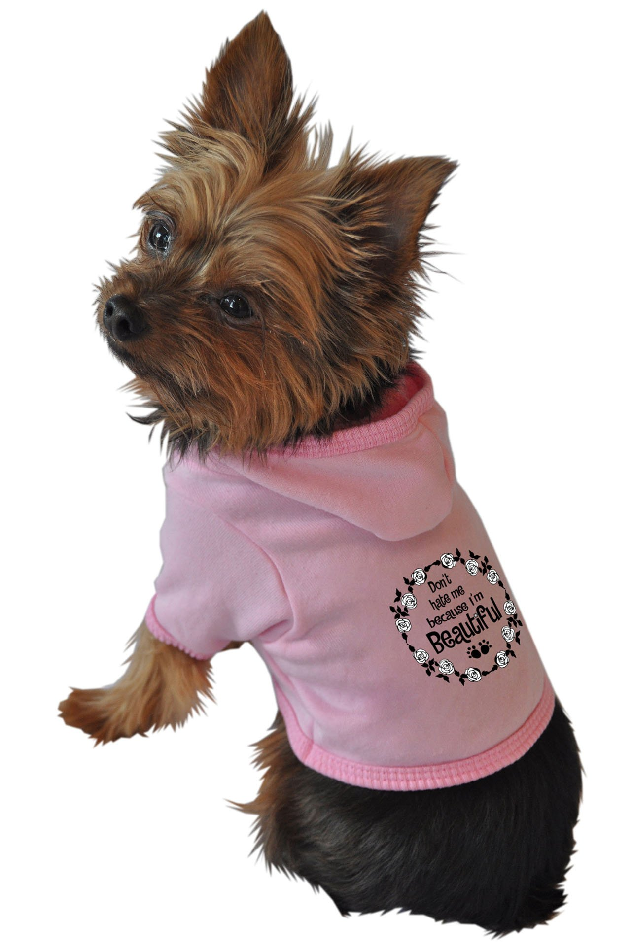 Ruff Ruff and Meow Dog Hoodie, Dont Hate Me Because Im Beautiful, Pink, Small