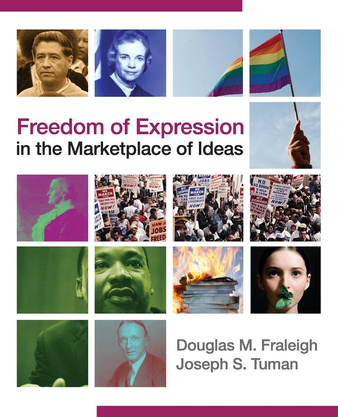 Freedom of Expression in the Marketplace of Ideas by Fraleigh Douglas M Tuman Joseph S