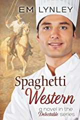Spaghetti Western (Delectable Book 5) Kindle Edition