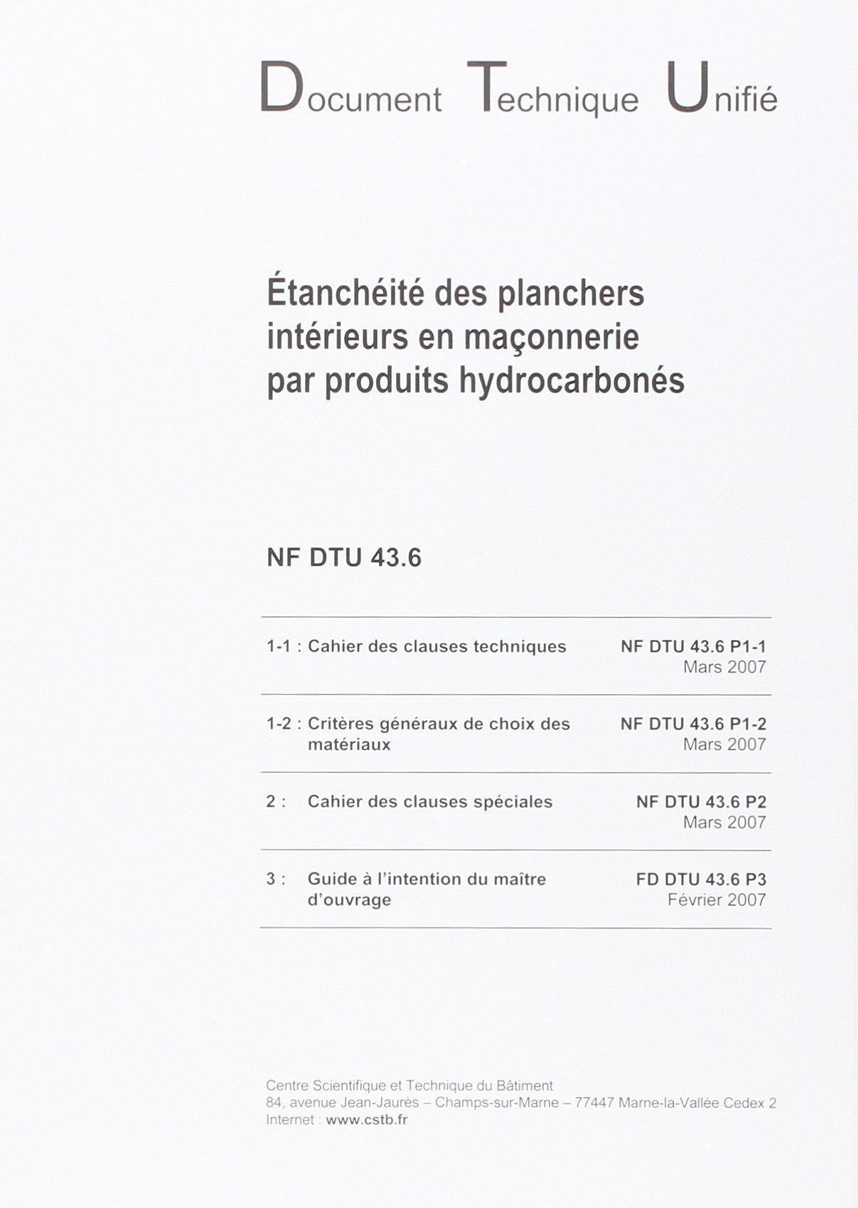 Nf Dtu 43.6. Etancheite des Planchers Interieurs en Maçonnerie par Produits Hydrocarbones pdf