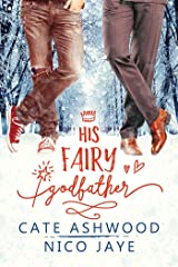 His Fairy Godfather Kindle Edition
