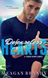 Defenseless Hearts (A Tender Hearts Novel Book 2)