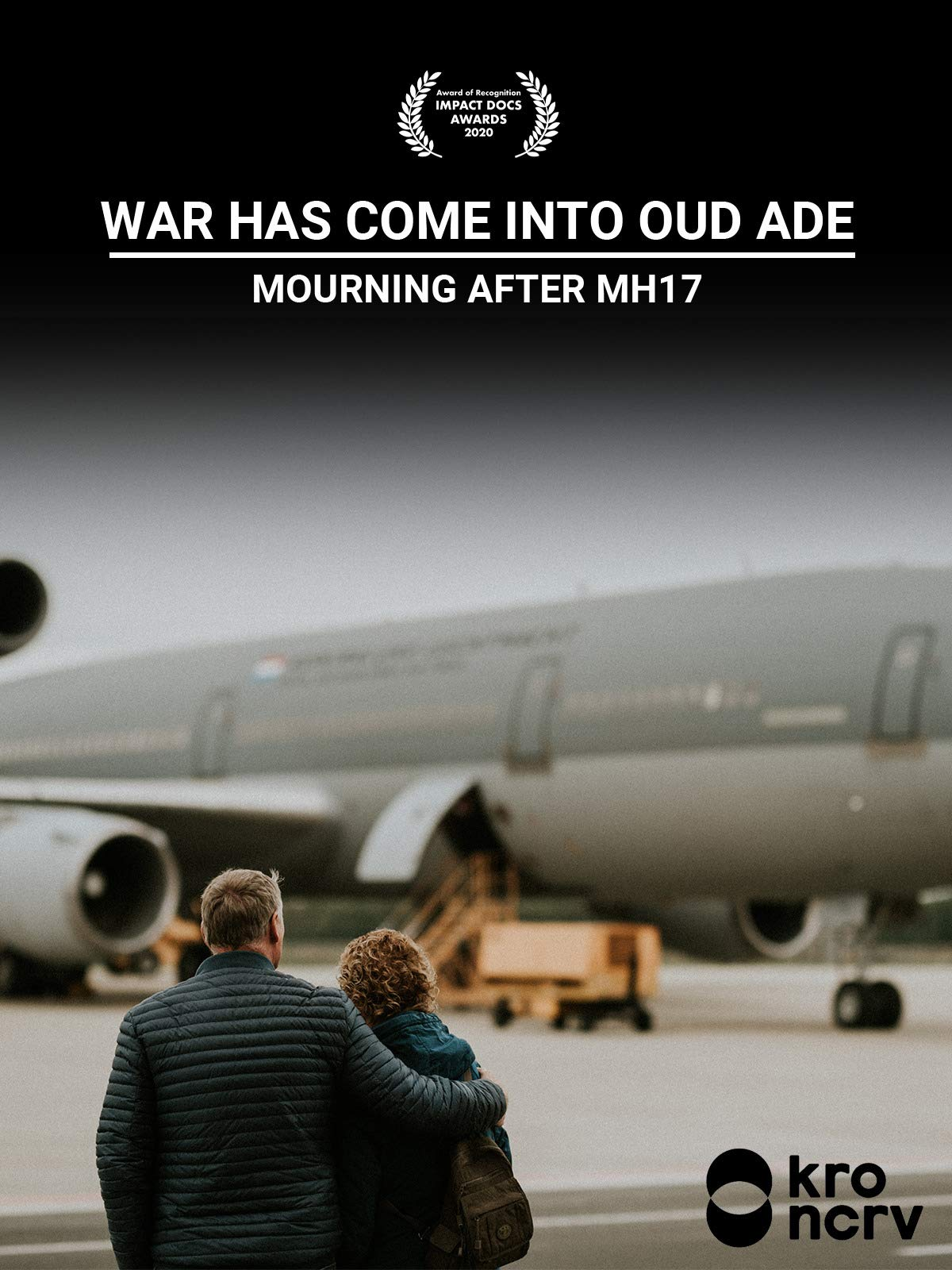 War Has Come into Oud Ade - Mourning After MH17 on Amazon Prime Video UK