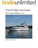 From the Baltic to the Aegean: By motor yacht down the Danube & Rhine and through the Black Sea