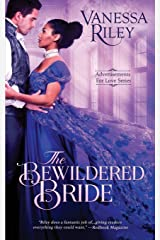 The Bewildered Bride (Advertisements for Love) Paperback