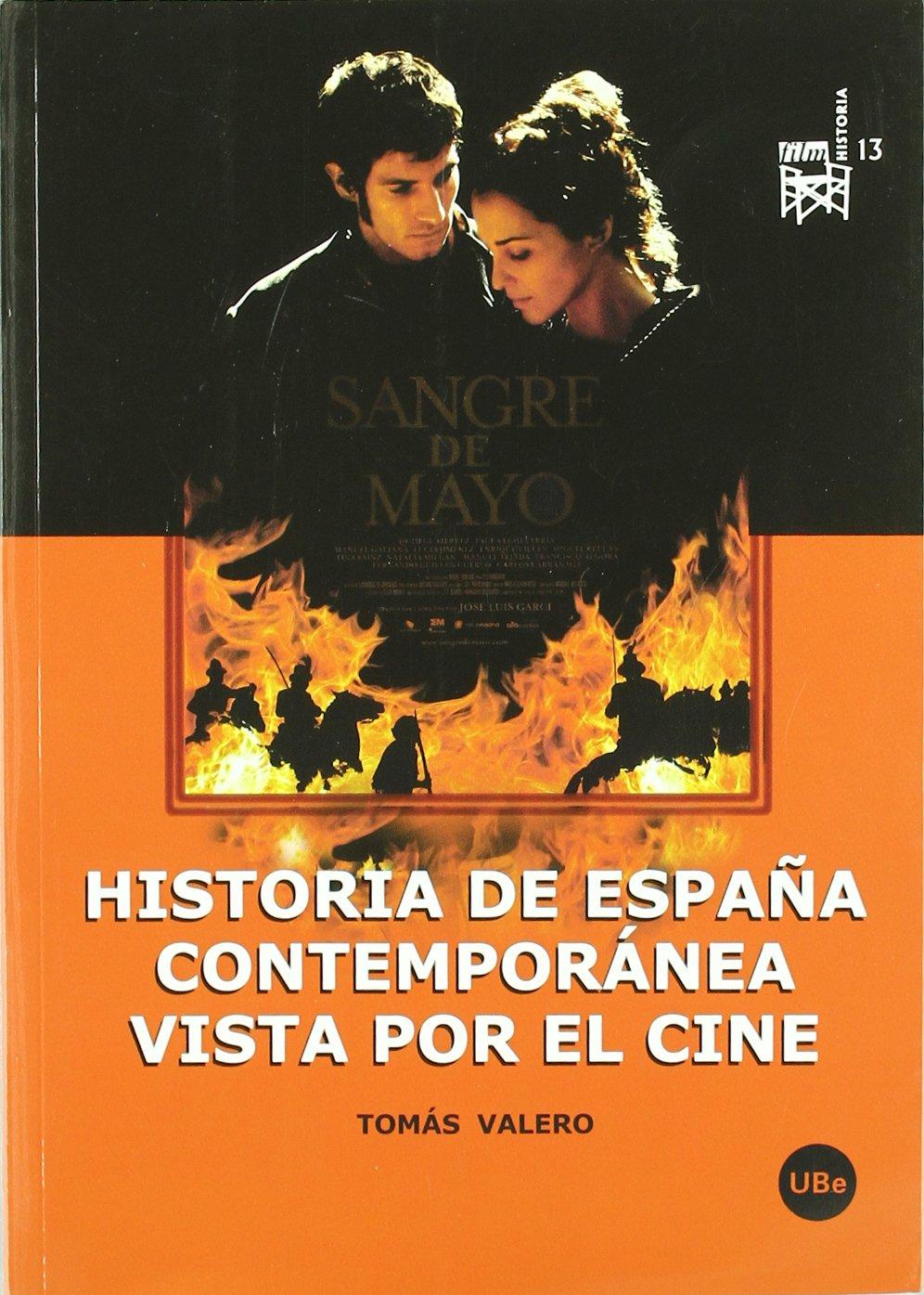 Historia de España contemporánea vista por el cine: 13 FILM-HISTORIA: Amazon.es: Valero Martínez, Tomás: Libros