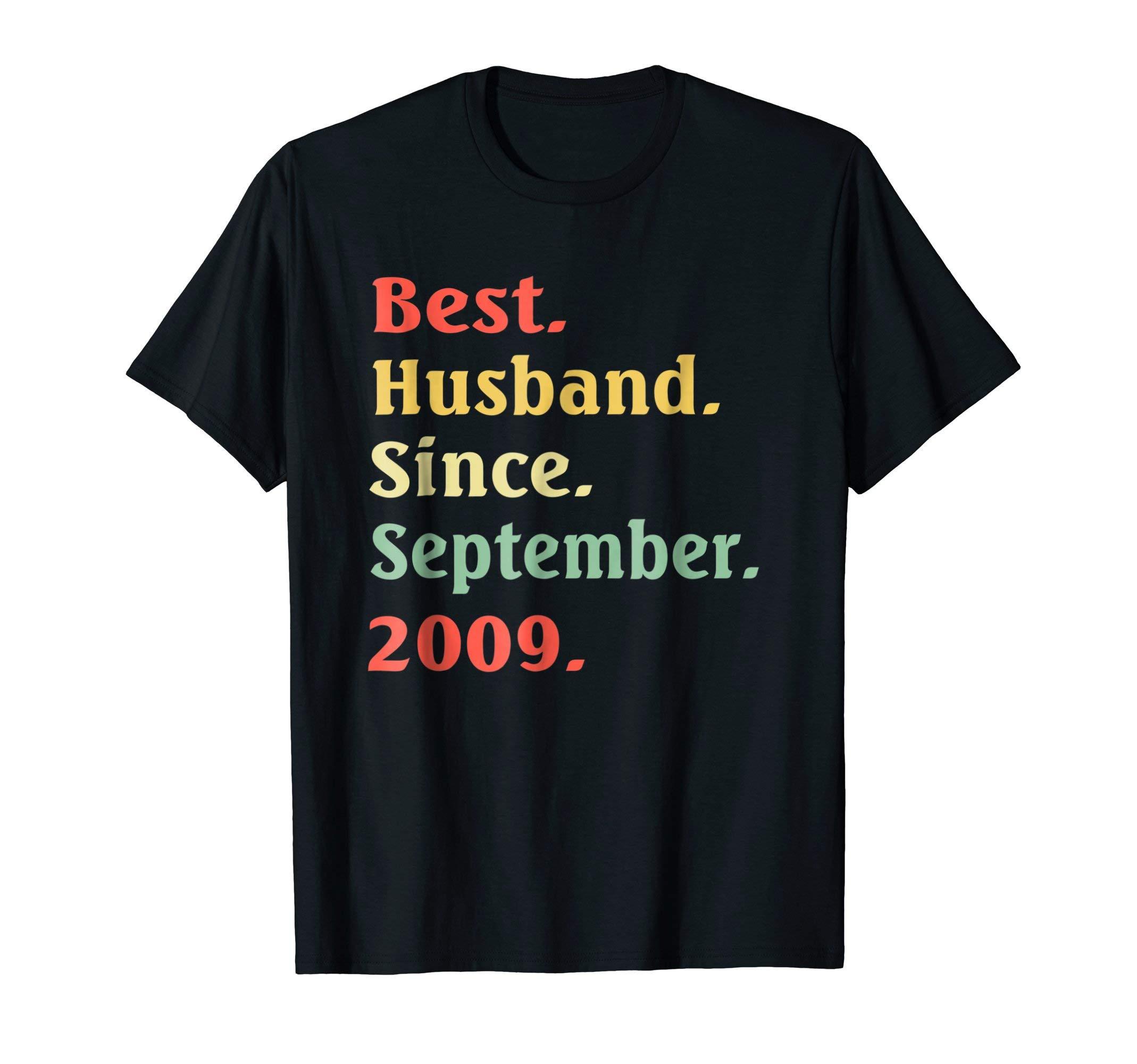 Best Husband Since September 2009 Wedding Anniversary Tee