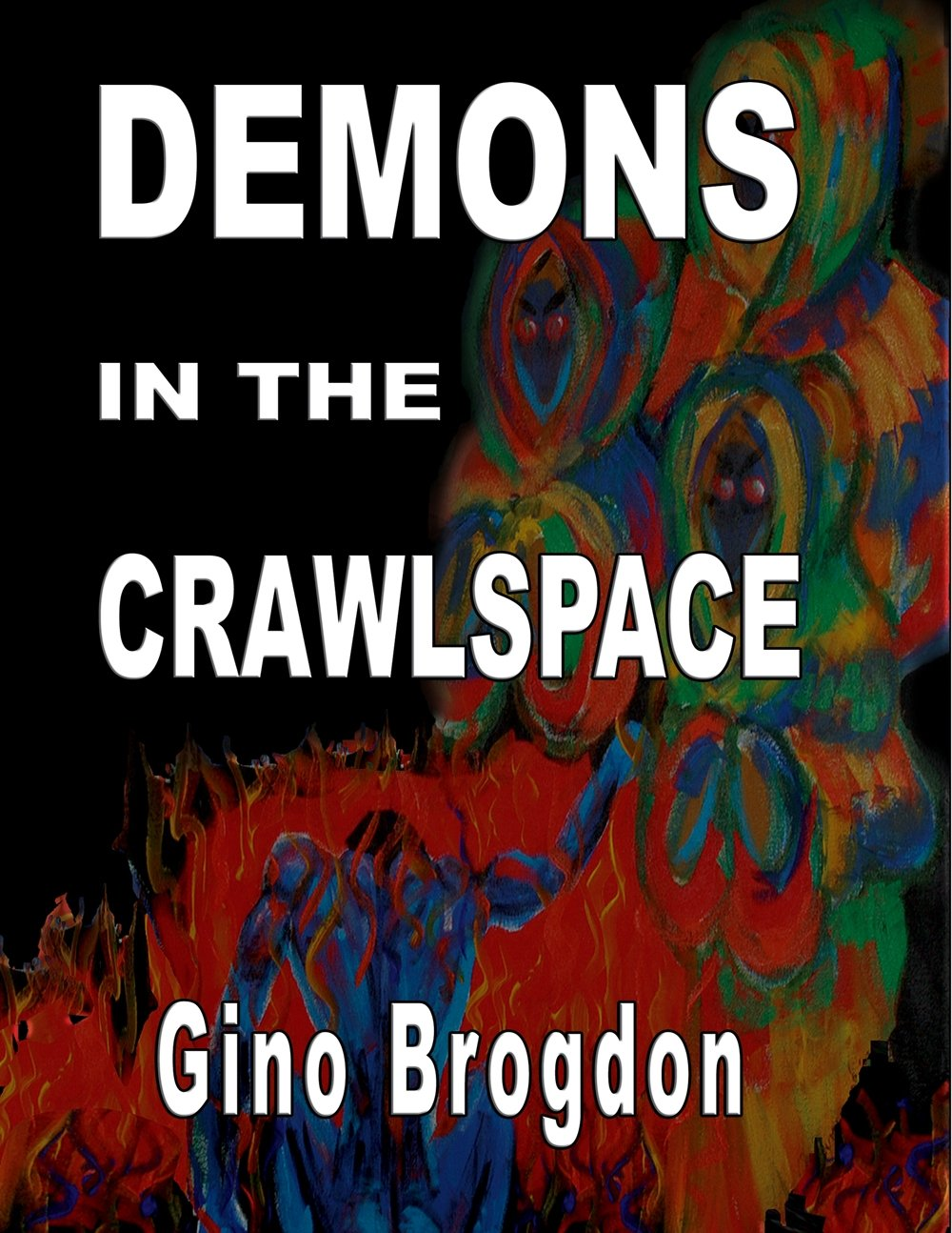 Read Online Demons In The CrawlSpace PDF