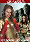 The Erika Jordan Collection - BIKINI AVENGERS and SEXY WARRIORS