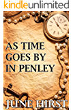 As Time Goes By In Penley
