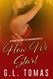 How We Start (Friends That Have Sex Book 3)