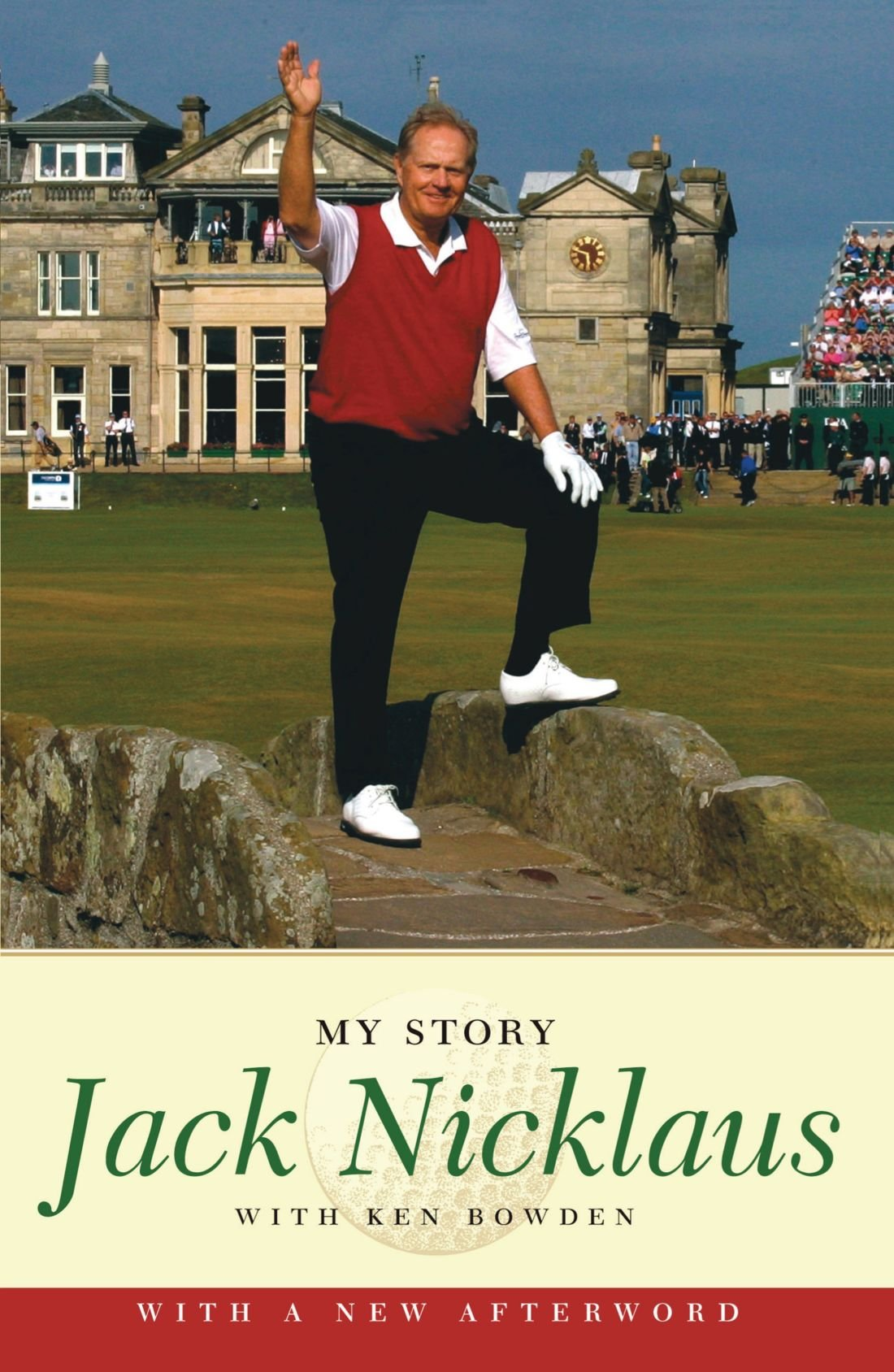 Amazon.com: Jack Nicklaus: My Story (9781416542247): Jack Nicklaus, Ken  Bowden: Books