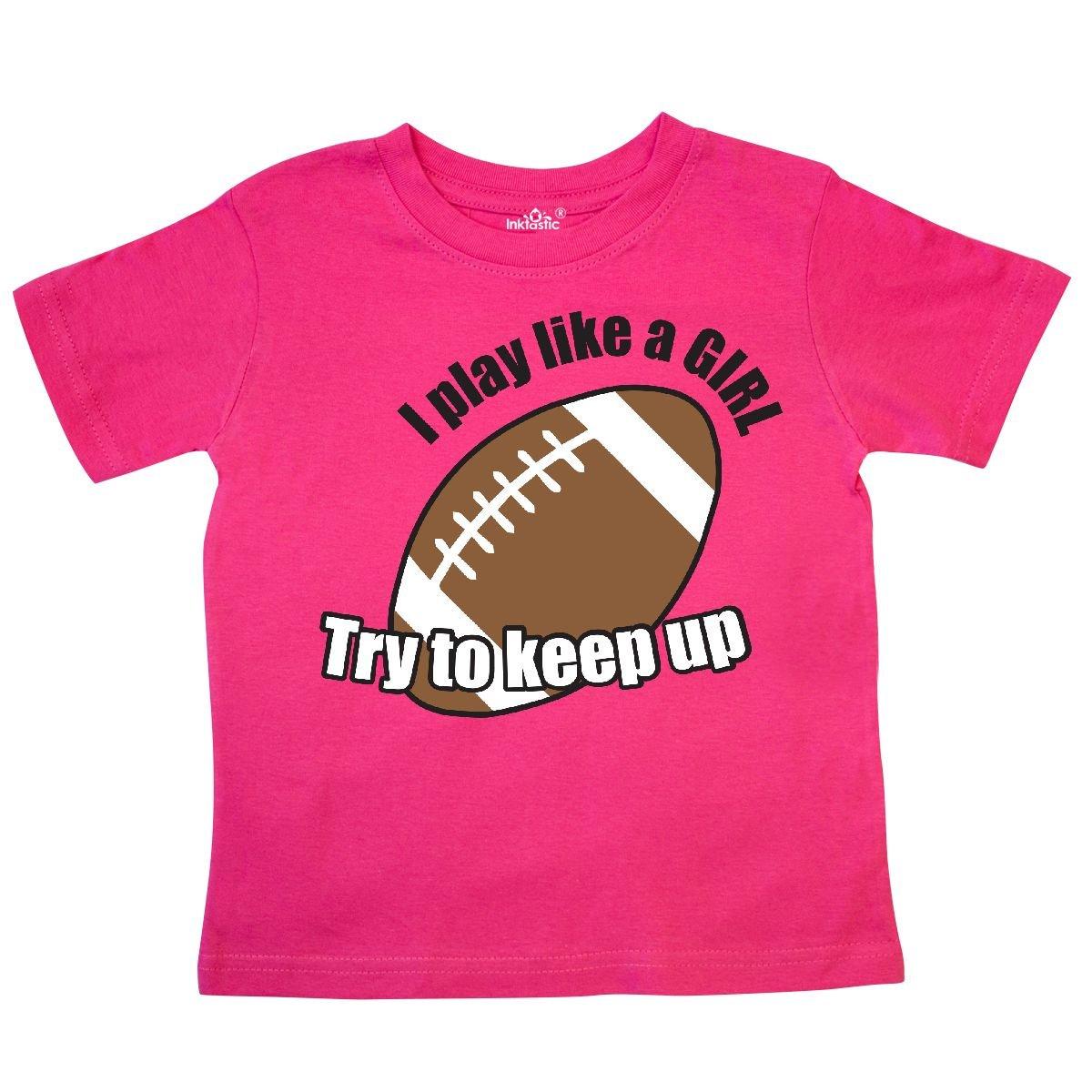 Like a Girl Toddler T-Shirt inktastic Football