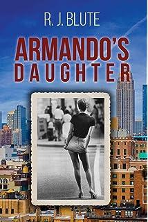 Armandos Daughter