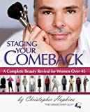 Staging Your Comeback: A Complete Beauty Revival