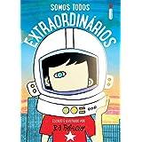 Somos Todos Extraordinários: Escrito e ilustrado por R.J. Palácio