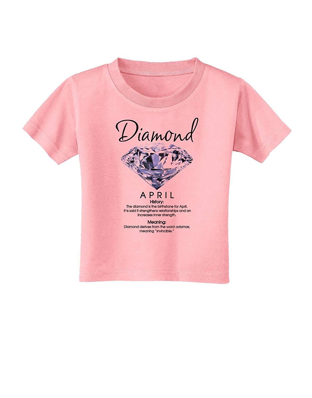 TooLoud Birthstone Diamond Toddler T-Shirt