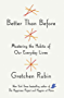 Better Than Before: Mastering the Habits of Our Everyday Lives (English Edition)