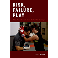 Risk, Failure, Play: What Dance Reveals about Martial Arts Training book cover