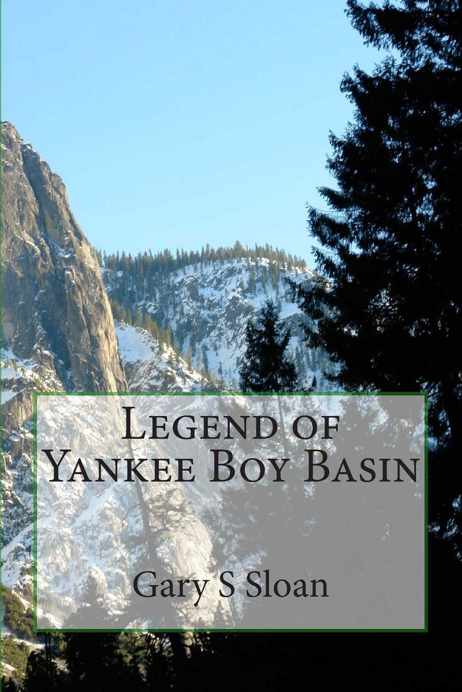 Read Online Legend of Yankee Boy Basin PDF