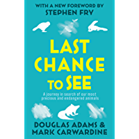 Last Chance To See (English Edition)