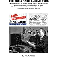 The BBC and Radio Luxembourg: A Comparison of Broadcsting Styles and Attitudes