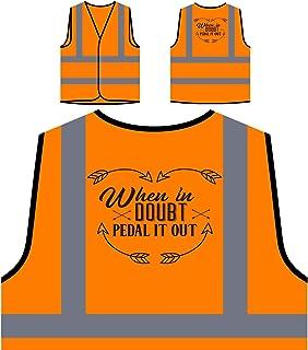 Quando In Dubbio, Pedalare Fuori Personalizzato Hi Visibilità Giacca Gilet Arancione di sicurezza s506vo