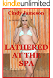 Lathered at the Spa (My Sexy Fetish Threesome): An FFM Ménage a Trois Erotica Story