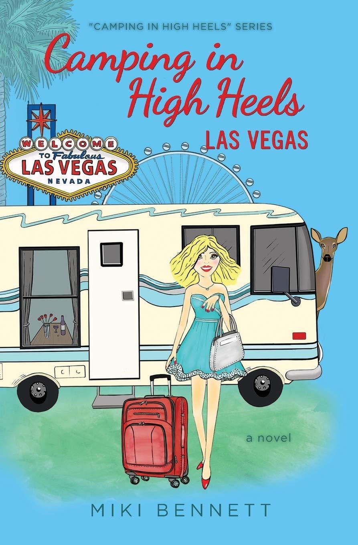 Camping in High Heels: Las Vegas: Volume 2 Idioma Inglés ...