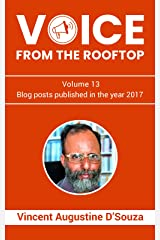 Voice from the rooftop Volume - 13: Blog posts published in the year 2017 Kindle Edition