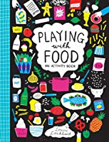 Playing With Food: An Activity Book (Pguk01  13