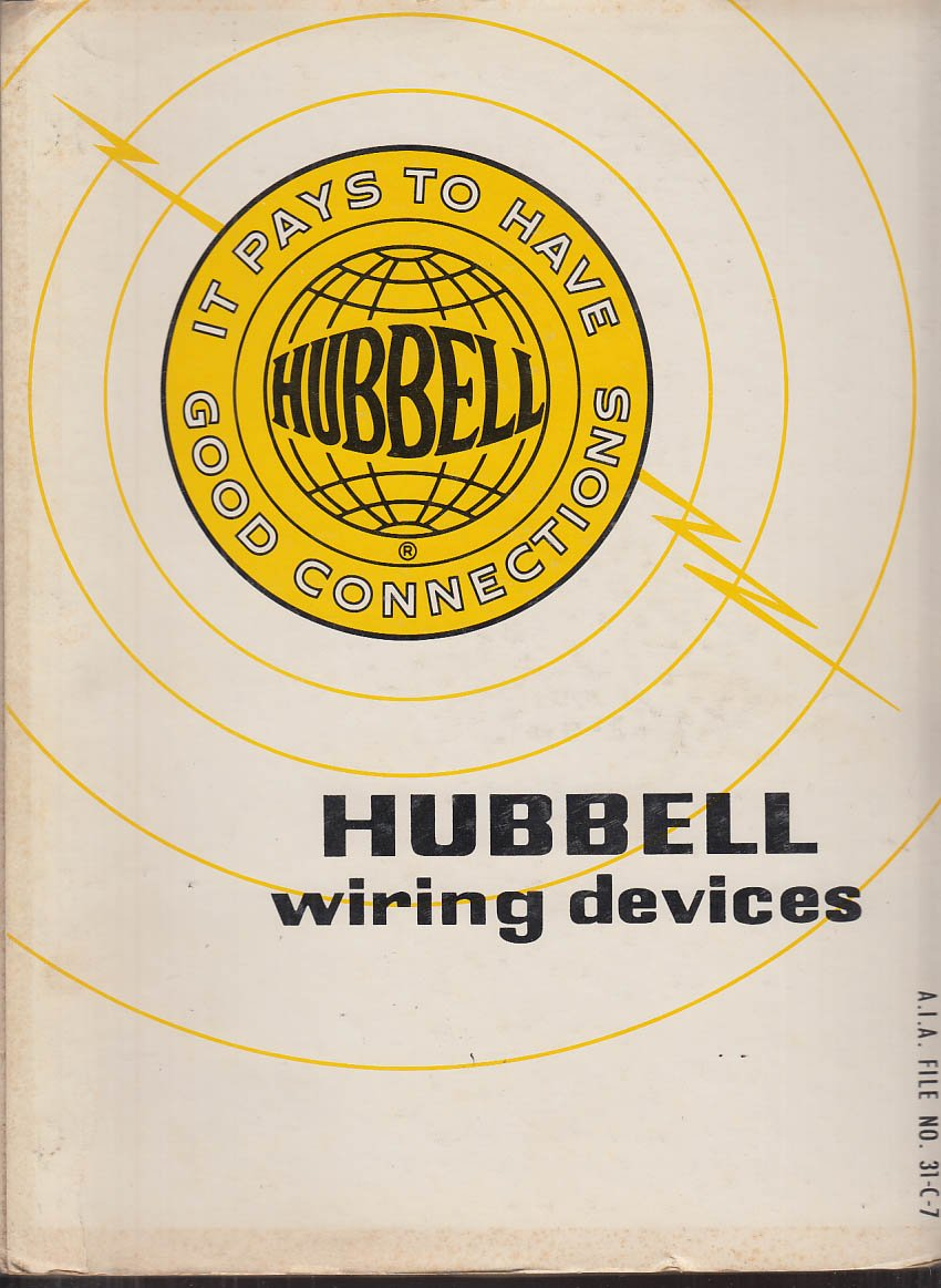 Hubbell Wiring Devices Catalog 1967 Broadview IL at Amazon's Entertainment  Collectibles Store