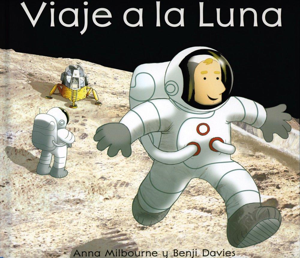 viaje-a-la-luna-titles-in-spanish-spanish-edition