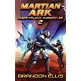 Martian Ark (Mars Colony Chronicles)