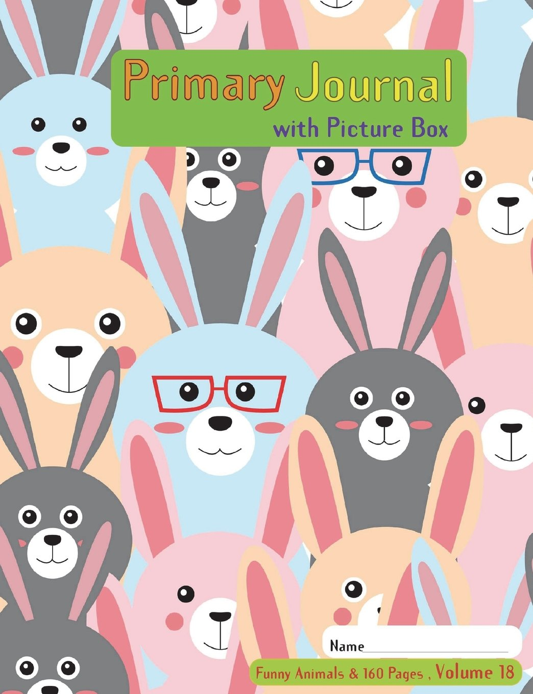 Read Online Primary Journal with picture box: Half page ruled, Grades K-2, Picture story block, (Volume 18) of funny animals &160 pages series; Improve creative ... 7.44 x 9.69 Inches ,160 pages (80 Sheets) pdf epub