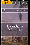 La indiana Manuela