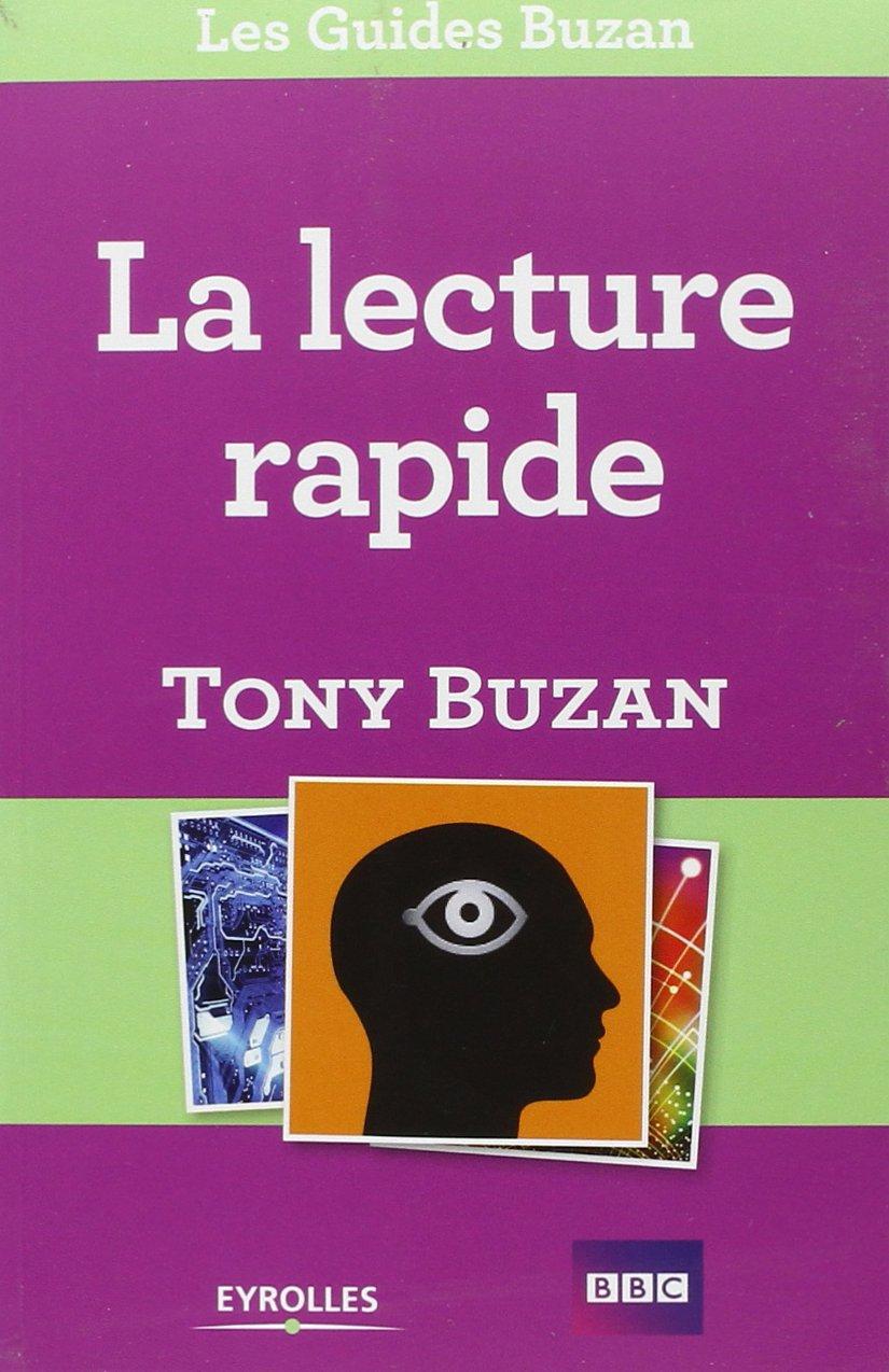 La lecture rapide - Tony Buzan