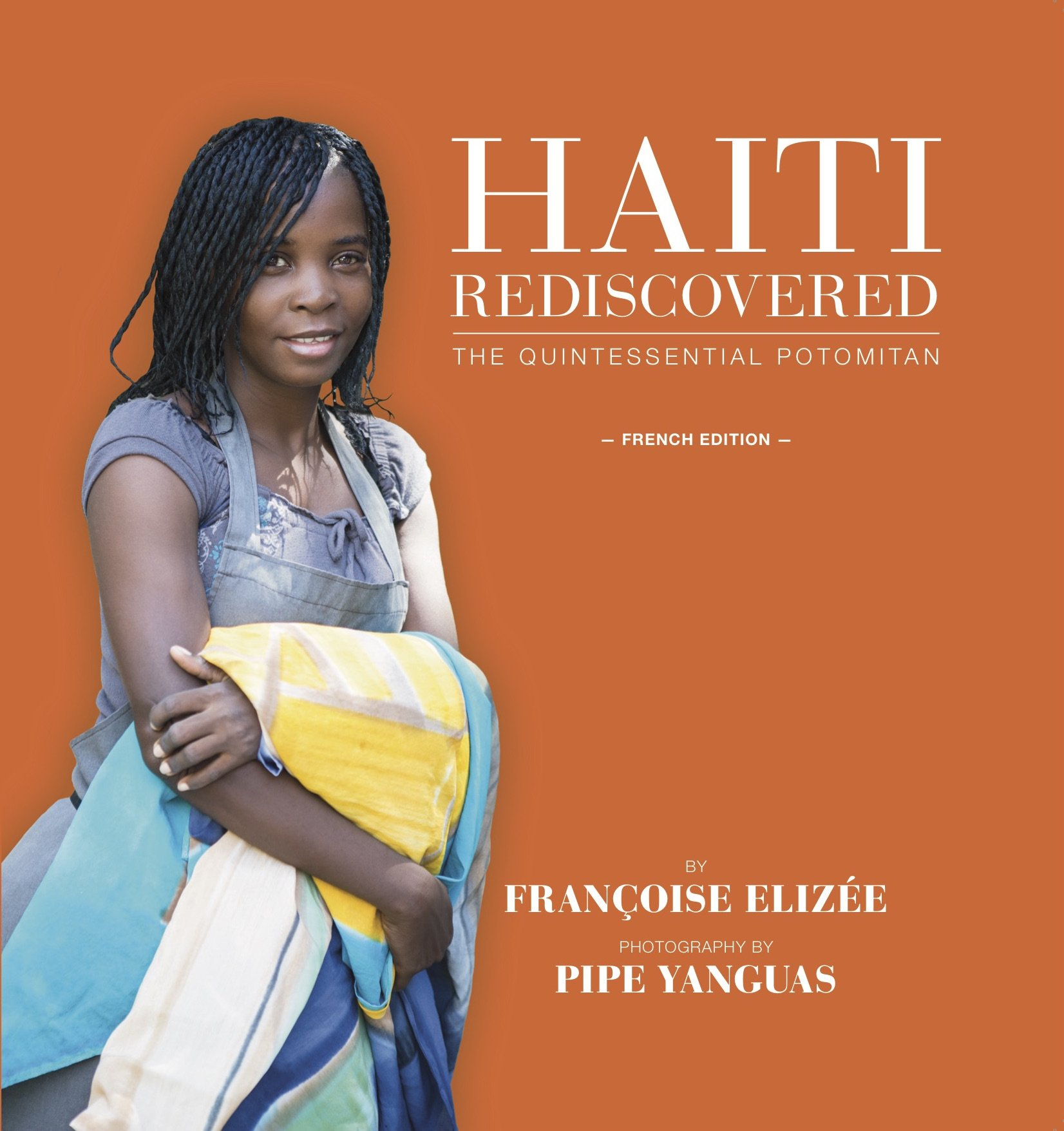 Haiti Rediscovered - The Quintessential Potomitan (French Edition)